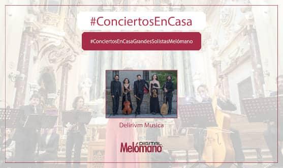 ConciertosEnCasa con Delirivm Musica