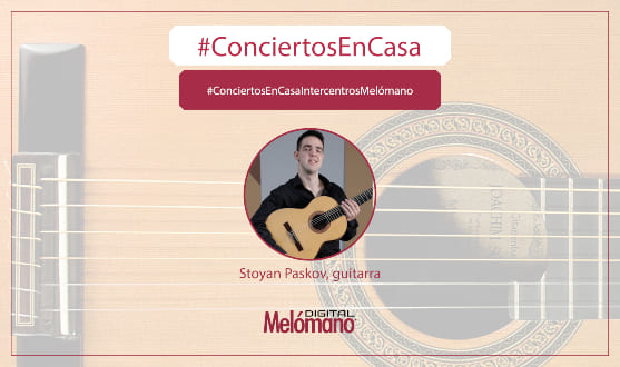 ConciertosEnCasa con el guitarrista Stoyan Paskov