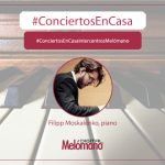 ConciertosEnCasa con el pianista Filipp Moskalenko