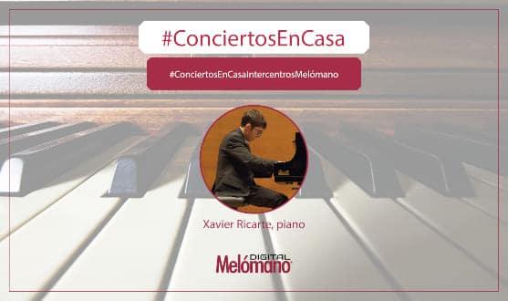 ConciertosEnCasa con el pianista Xavier Ricarte