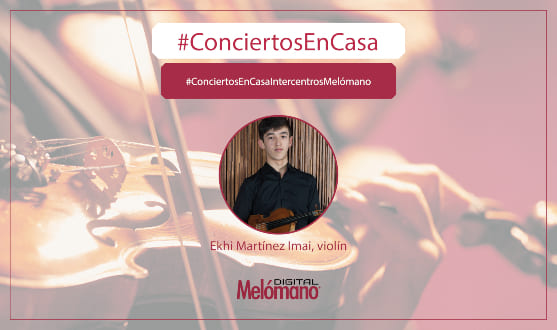 ConciertosEnCasa con el violinista Ekhi Martinez
