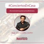 ConciertosEnCasa saxofonista Jorge Julio Gonzalez