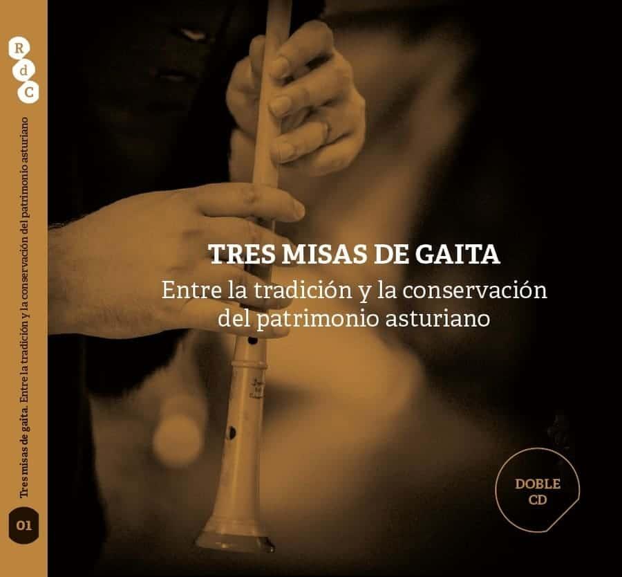 Tres misas de gaita. Entre la tradición y la conservación del patrimonio asturiano