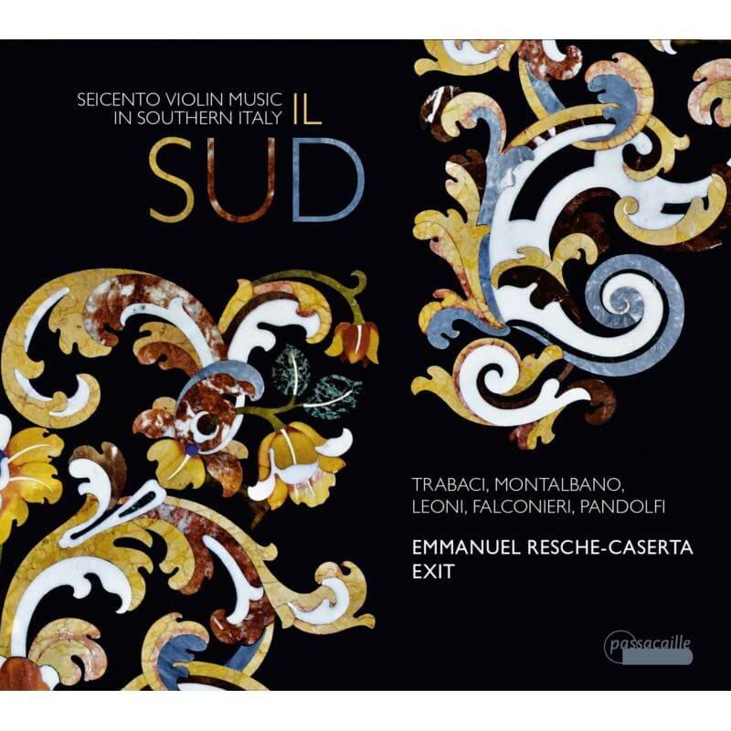 IL SUD. Seicento Violin Music in Southern Italy