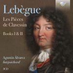 Lebègue: Les Pièces de Clavessin. Books I & II
