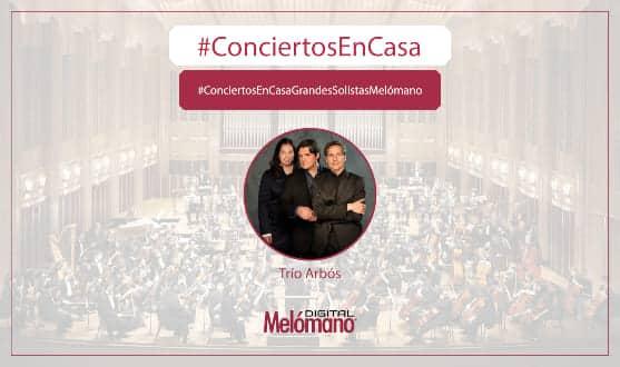 ConciertosEnCasa con el Trio Arbos