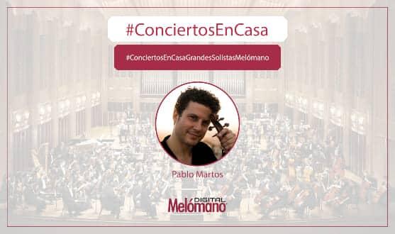 ConciertosEnCasa con el violinista Pablo Martos