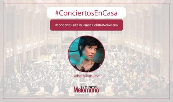 ConciertosEnCasa con la violista Isabel Villanueva