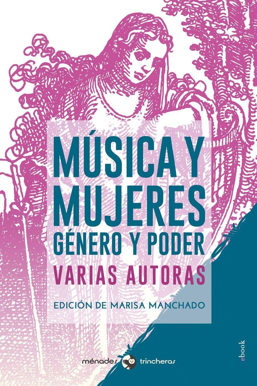 Música y mujeres. Género y poder.