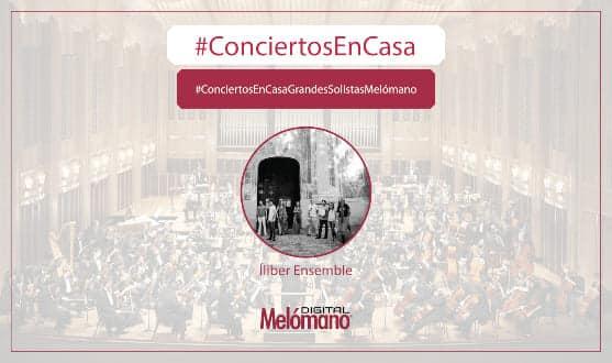 ConciertosEnCasa con Iliber Ensemble