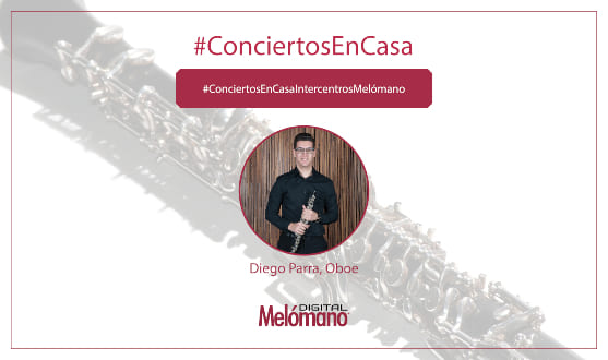 ConciertosEnCasa con el oboista Diego Parra