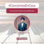 ConciertosEnCasa con el pianista Arturo Abellan