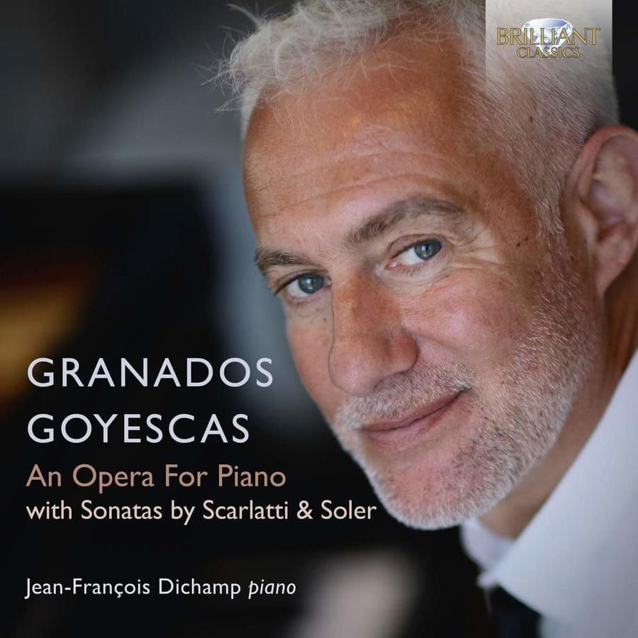 Granados · Goyescas. An Opera For Piano