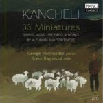 Kancheli: 33 Miniatures