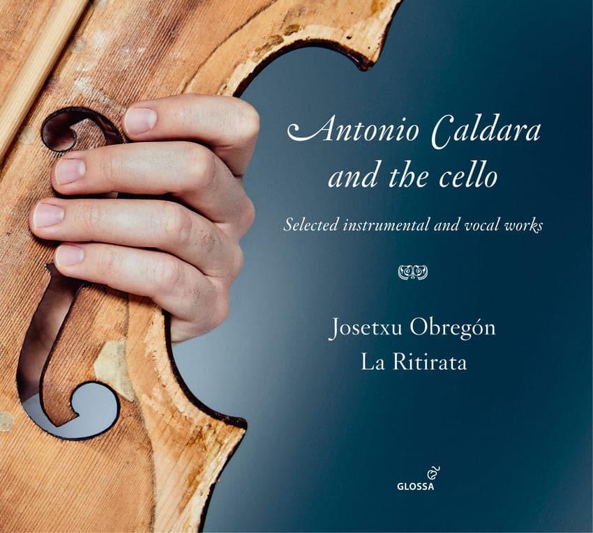Antonio Caldara and the cello Josetxu Obregón La Ritirata