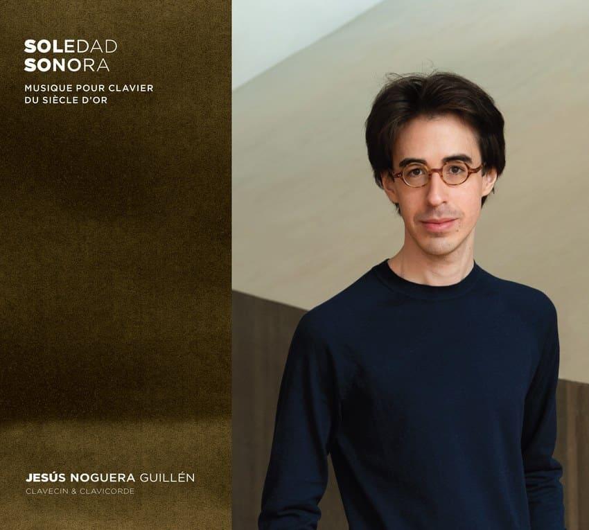 Soledad Sonora. Musique pour clavier du Siècle d'Or
