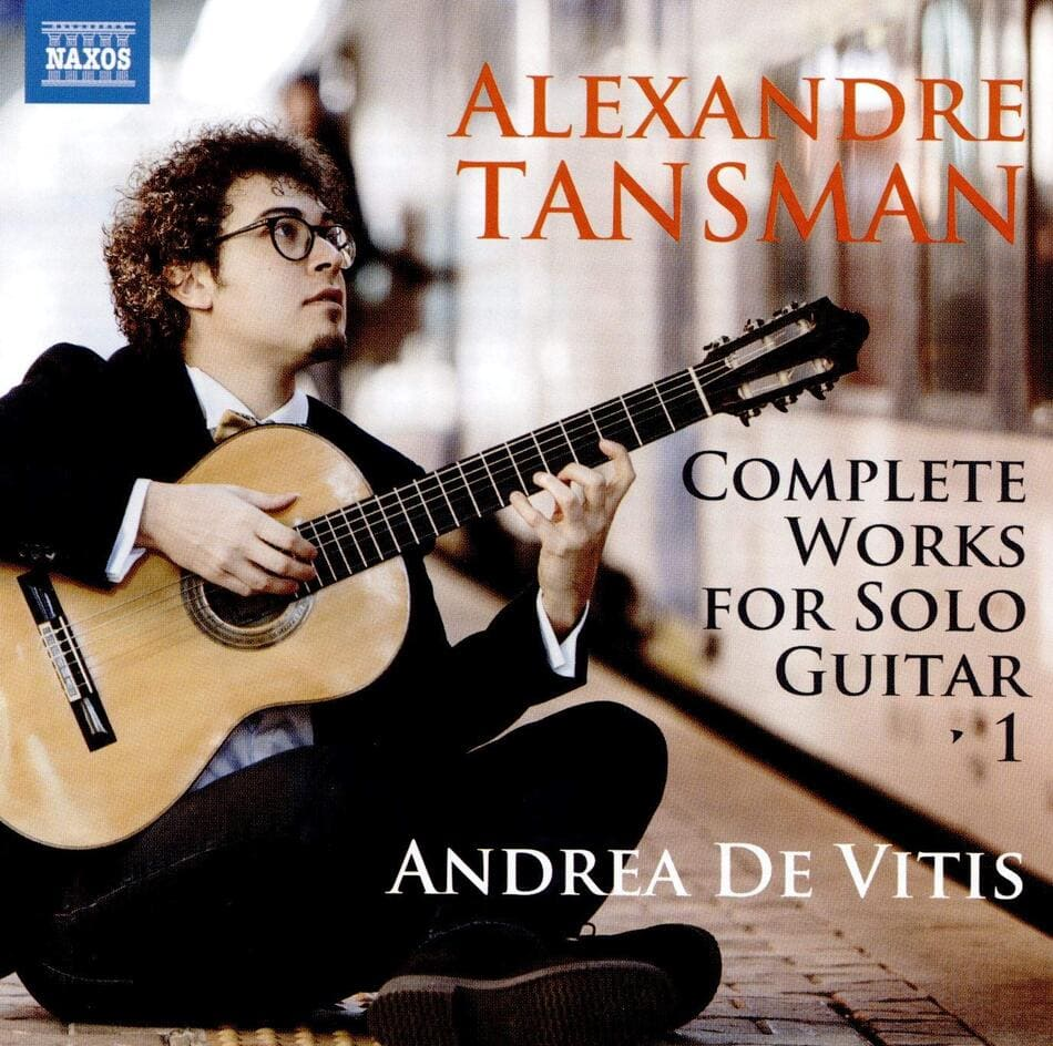 Alexandre Tansman: Complete Works for Solo Guitar 1