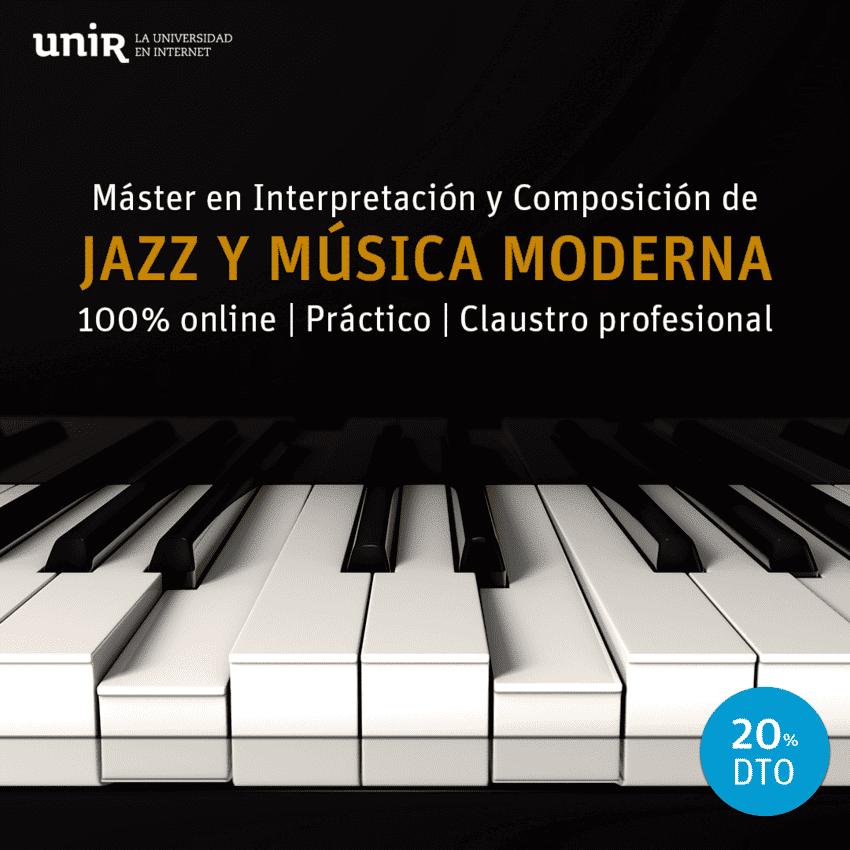 La UNIR presenta su Máster en Interpretación y Composición de Jazz y Música Moderna