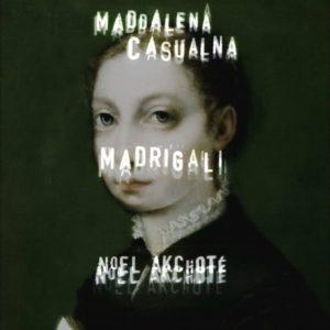 Maddalena Casulana Madrigal