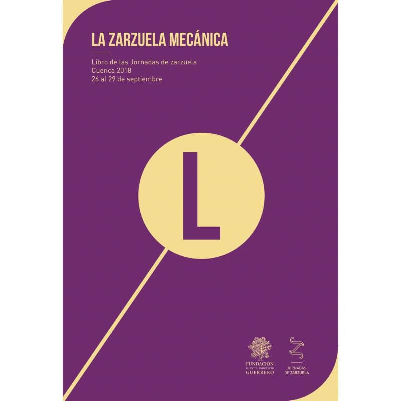 Libro de las Jornadas de Zarzuela. La zarzuela mecánica.