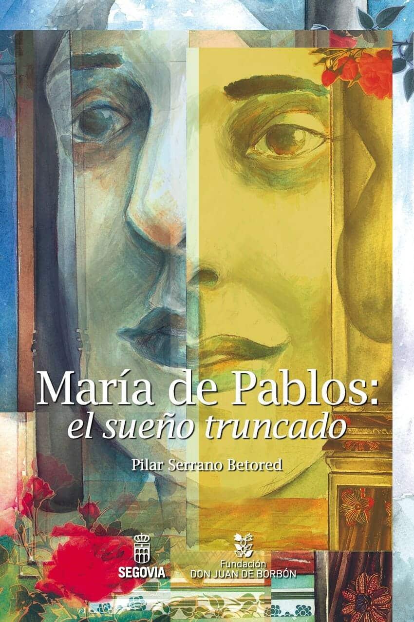 María de Pablos: el sueño truncado.