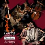 Gorka Hermosa & Blanchard Strings
