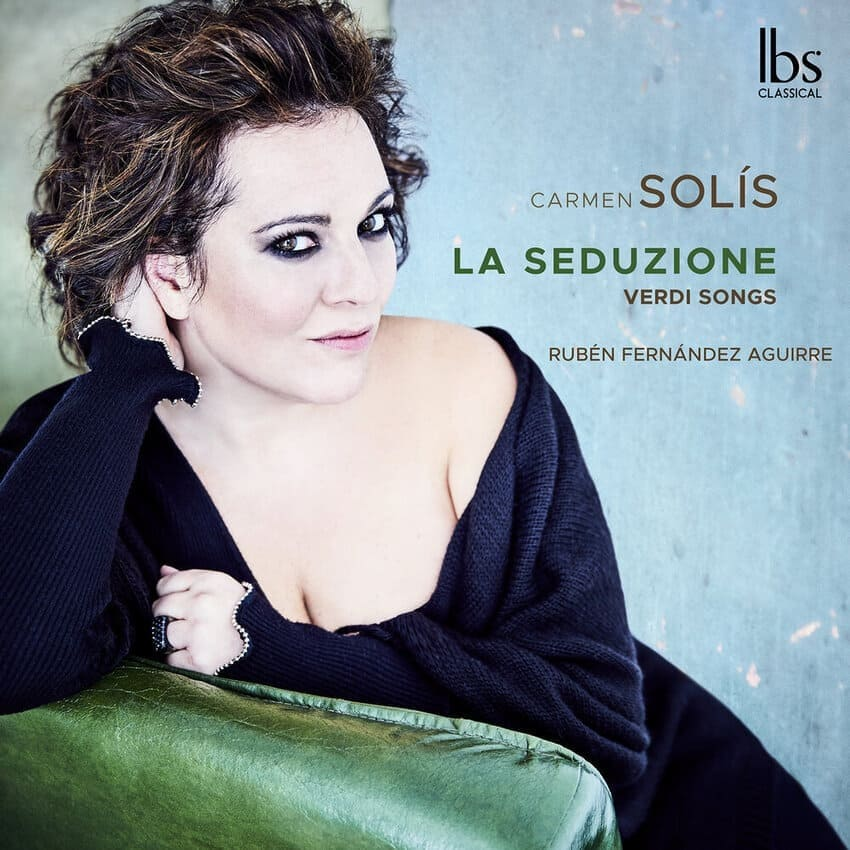 La seduzione, Verdi Songs Carmen Solís