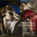 Cristóbal de Morales: Lamentabatur Iacob
