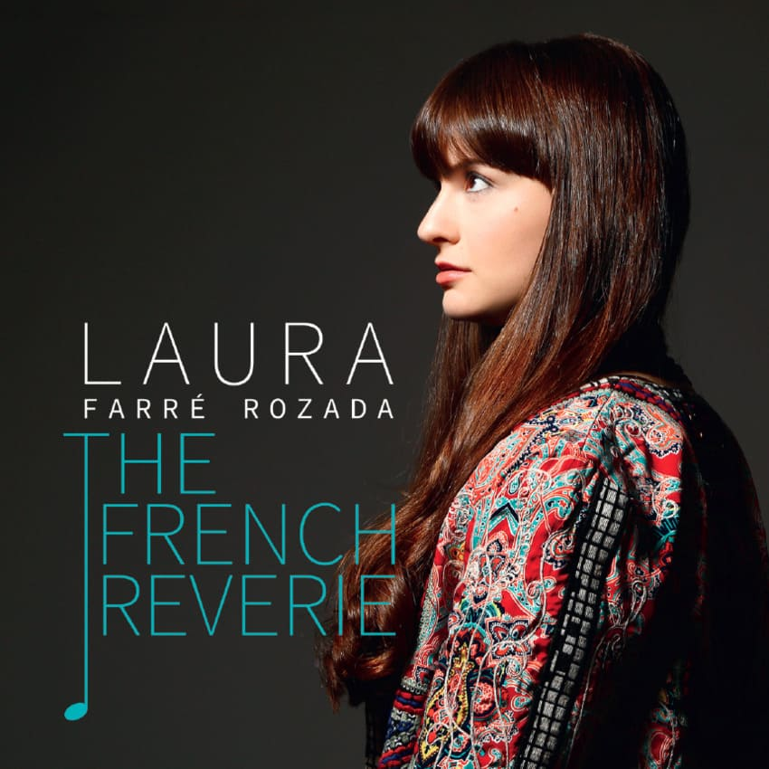 The French Reverie Laura Farré Rozada, piano