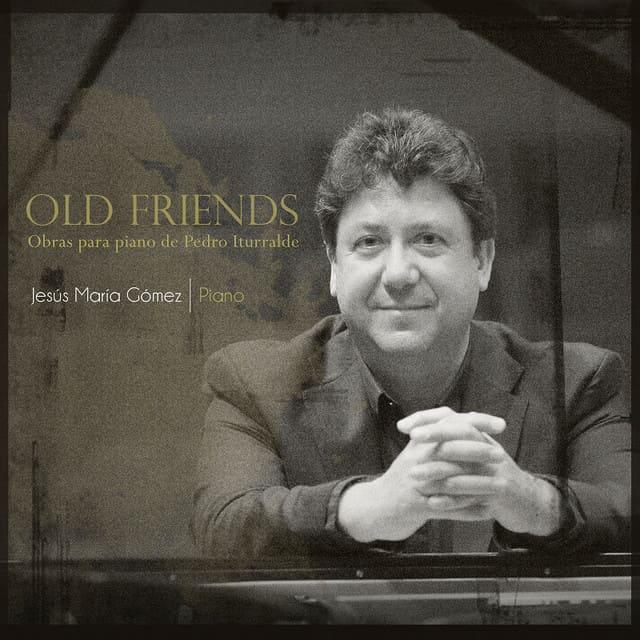 Old Friends. Obras para piano de Pedro Iturralde