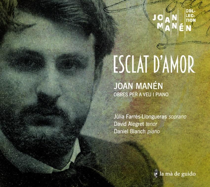 Joan Manén, Esclat d'amor