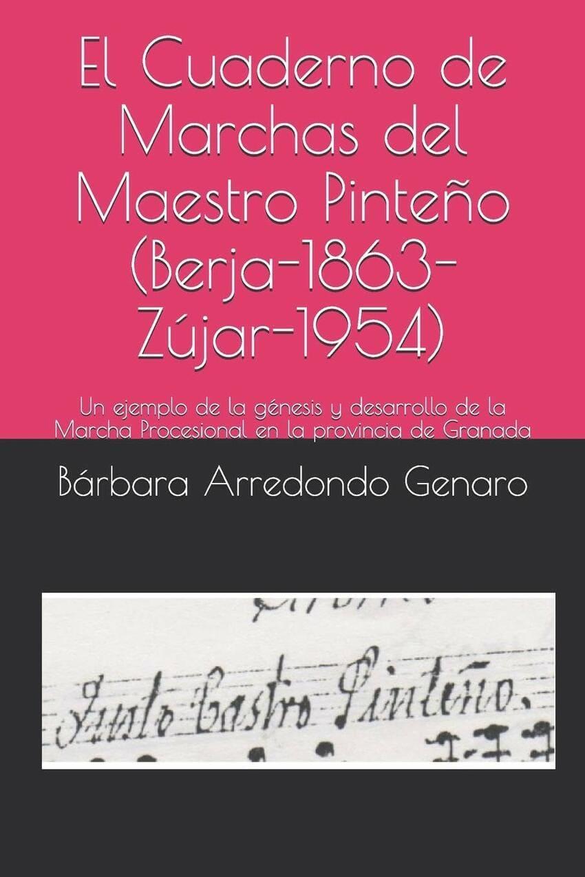 El cuaderno de marchas del Maestro Pinteño