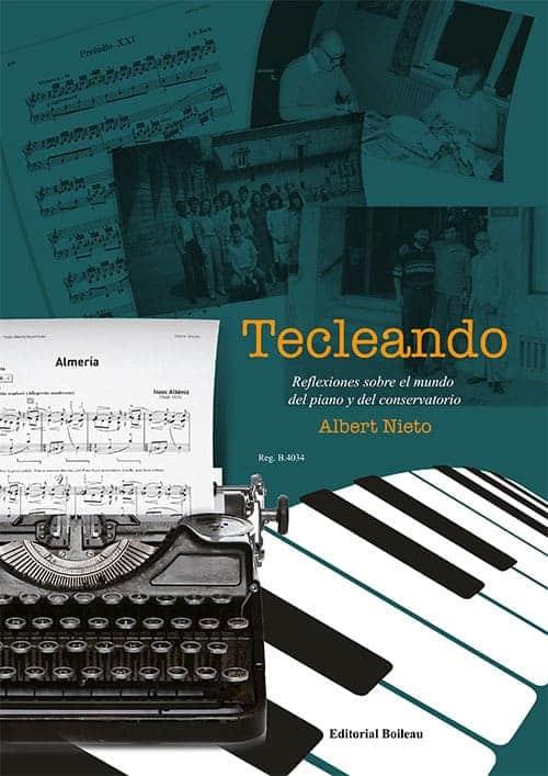Tecleando. Reflexiones sobre el mundo del piano y del conservatorio.