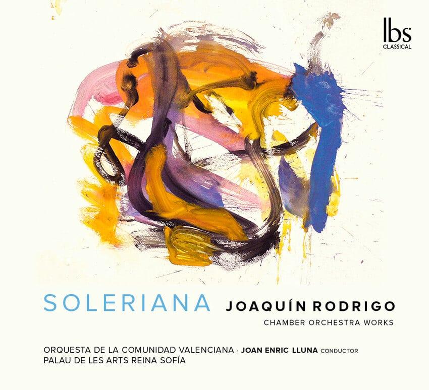 Soleriana. Joaquín Rodrigo. Chamber Orchestra Works