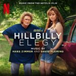 Hillbilly Elegy Dirección: Ron Howard Música: Hans Zimmer / David Fleming