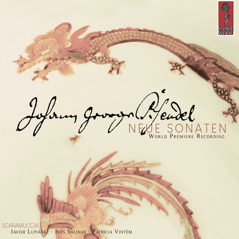 Scaramuccia: Johann Georg Pisendel. New sonatas for violin and continuo