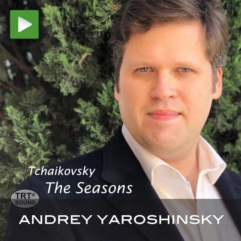 The Seasons, Andrey Yaroshinsky