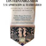 Los Fernández-Shaw y su aportación al teatro lírico.