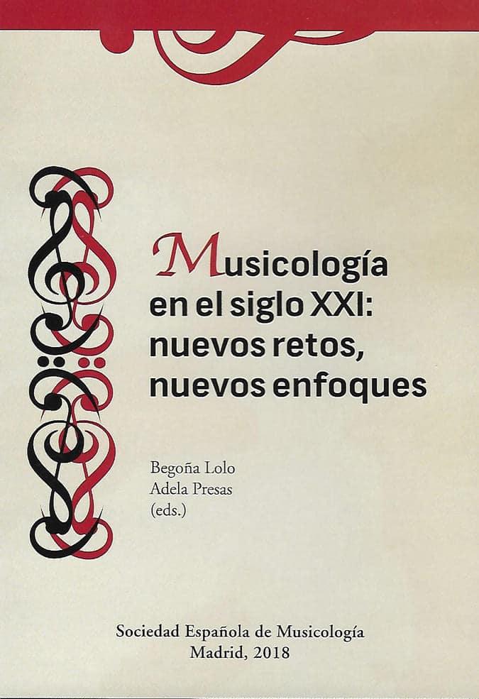 Musicología en el siglo XXI