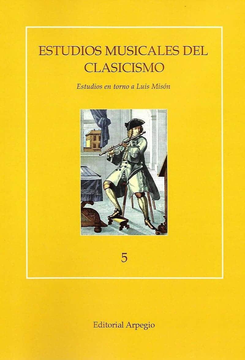 Estudios musicales del Clasicismo. Estudios en torno a Luis Misón.