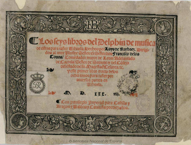 Los seys libros del Delphin de música de cifras para tañer Vihuela de Luis de Narváez © Biblioteca Nacional de España