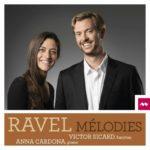 Ravel: Mélodies de Victor Sicard y Anna Cardona