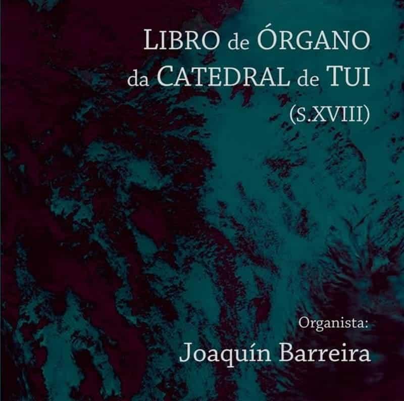 Libro de órgano de la Catedral de Tui (s. XVIII)