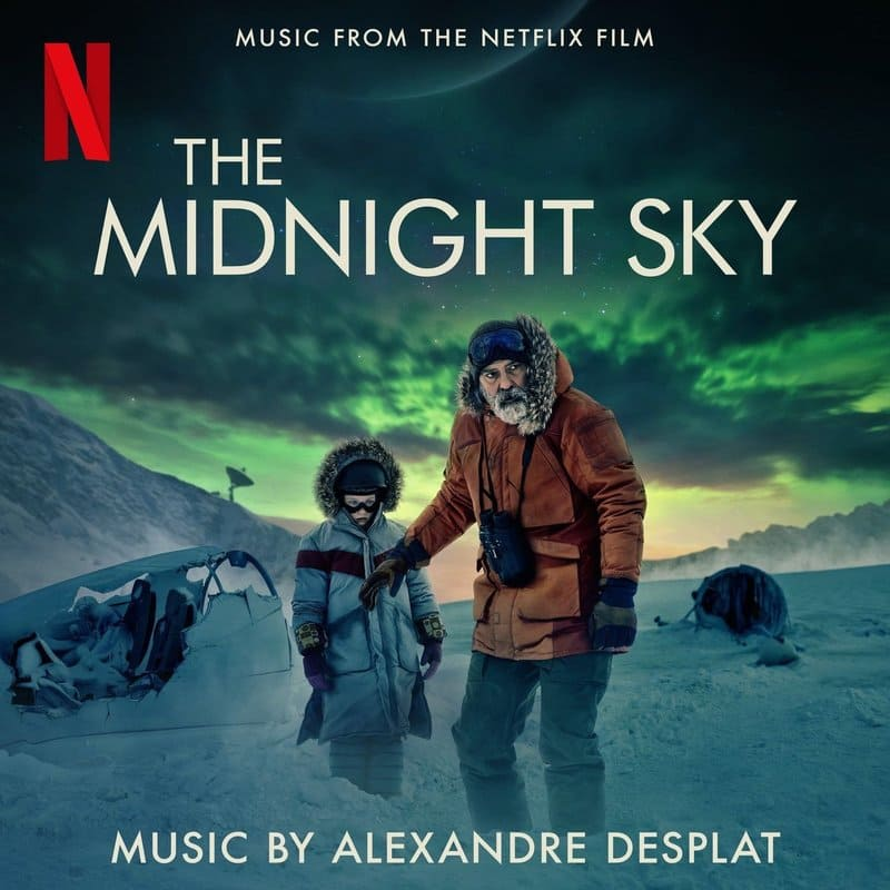 Alexandre Desplat The Midnight Sky