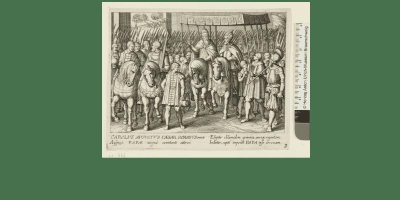 Procesión del papa Clemente VII y del emperador Carlos V tras la coronación imperial del 24 de febrero de 1530 en Bolonia, grabado de Matthäus Merian y Antonio Tempesta, 1615-161 © Herzog Anton Ulrich-Museum Braunschweig (HUAM)