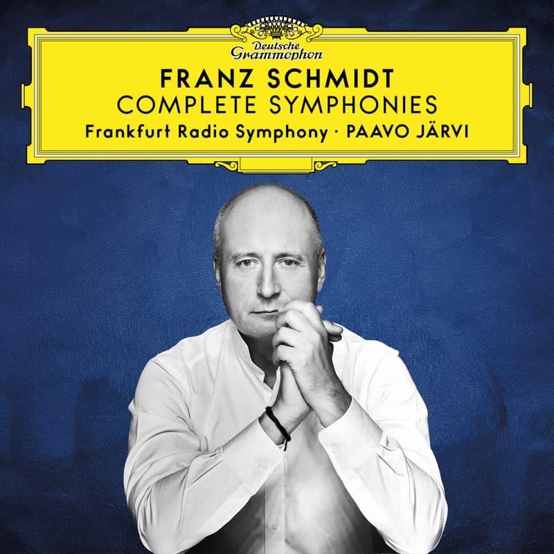 Franz Schmidt. Complete Symphonies Frankfurt Radio Symphony