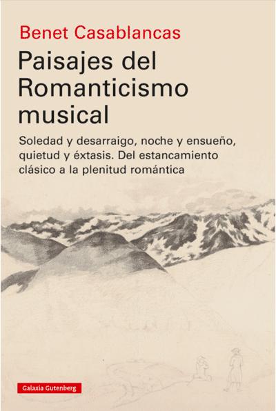 Paisajes del Romanticismo Musical Benet Casablancas