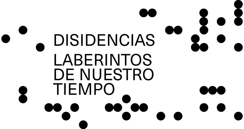 Segunda temporada de 'Disidencias' en CentroCentro