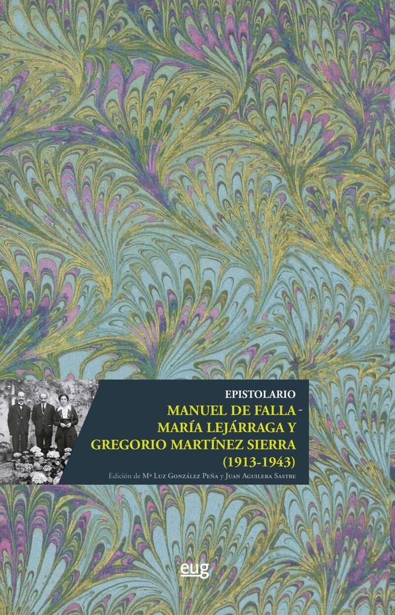 Epistolario Manuel de Falla