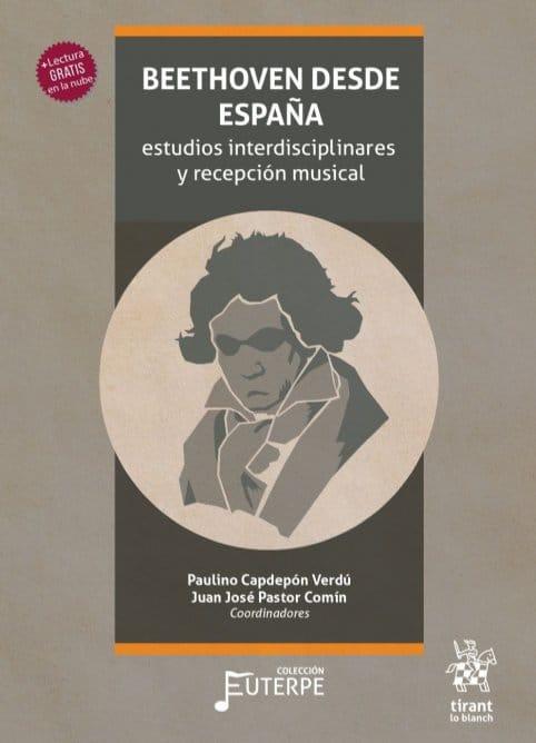 'Beethoven desde España: estudios interdisciplinares y recepción musical'